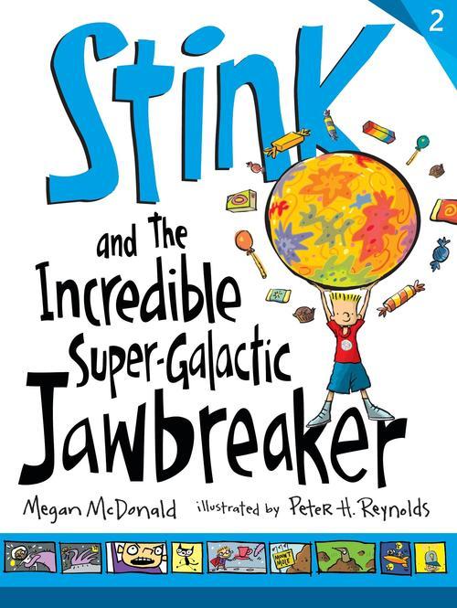 Stink and the Incredible Super-Galactic Jawbreaker book