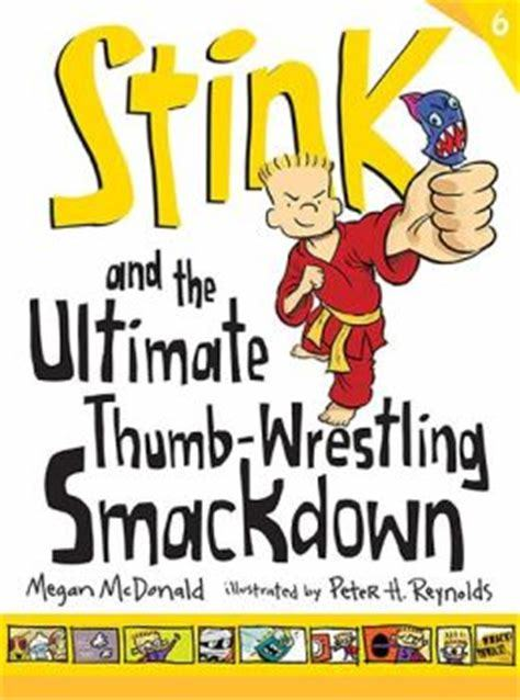 Stink and the Ultimate Thumb-Wrestling Smackdown book