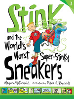 Stink and the World's Worst Super-Stinky Sneakers book