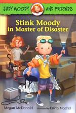Stink Moody in Master of Disaster book