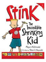 Stink: The Incredible Shrinking Kid book