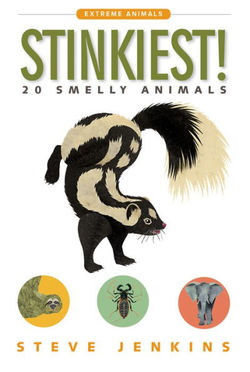 Stinkiest!: 20 Smelly Animals book