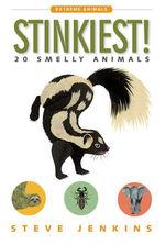 Stinkiest!: 20 Smelly Animals book