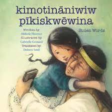 Stolen Words / Kimotinaniwiw Pikiskwewina book