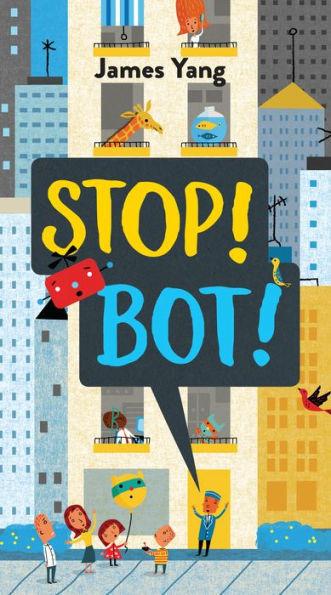 Stop! Bot! book