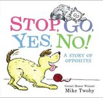 Stop, Go, Yes, No! book