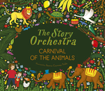 Story Orchestra: Carnival of the Animals book