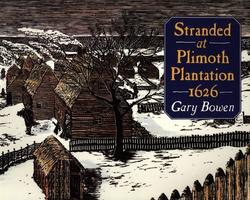 Stranded at Plimoth Plantation 1626 book