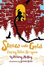 Straw Into Gold book