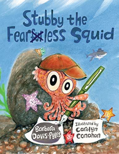 Stubby the Fearless Squid book