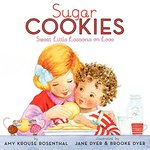 Sugar Cookies: Sweet Little Lessons on Love book