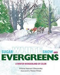 Sugar White Snow and Evergreens Book
