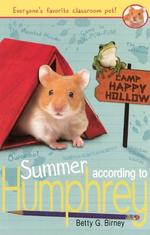Summer According to Humphrey (Bound for Schools & Libraries) book