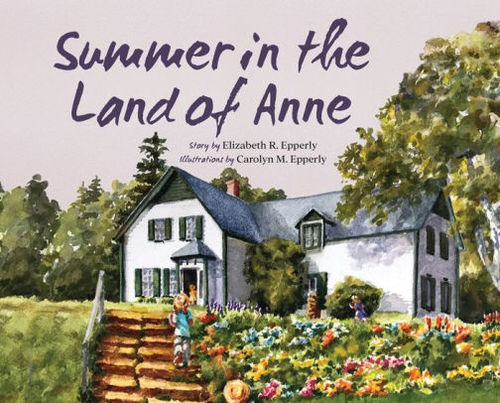 Summer in the Land of Anne Book