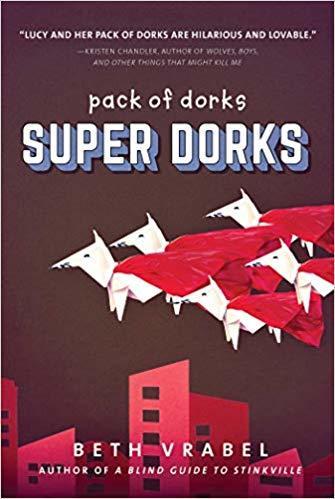 Super Dorks (Pack of Dorks) book