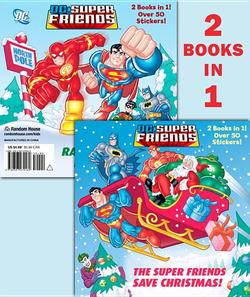 Super Friends Save Christmas/Race to the North Pole (DC Super Friends) book