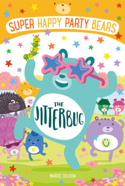 Super Happy Party Bears: The Jitterbug Book