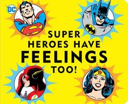 Super Heroes Have Feelings Too (DC Super Heroes) book