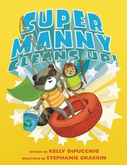 Super Manny Cleans Up book