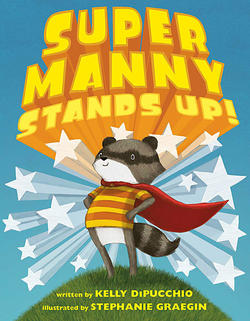 Super Manny Stands Up! book