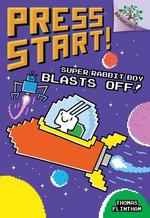 Super Rabbit Boy Blasts Off! book