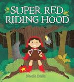 Super Red Riding Hood book