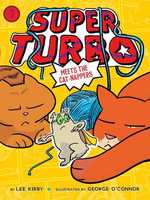 Super Turbo Meets the Cat-Nappers book