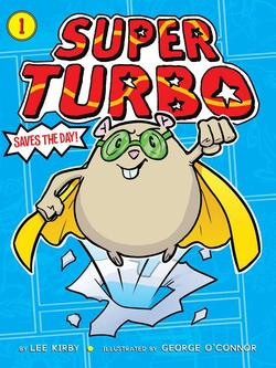 Super Turbo Saves the Day! book