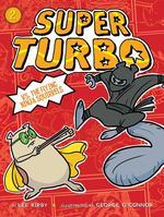 Super Turbo vs. the Flying Ninja Squirrels, Volume 2 book