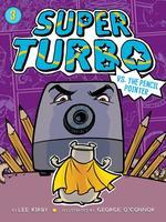 Super Turbo vs. the Pencil Pointer, Volume 3 book