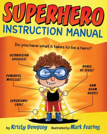 Superhero Instruction Manual book
