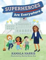 Superheroes Are Everywhere book