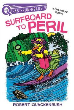 Surfboard to Peril: A Miss Mallard Mystery Book