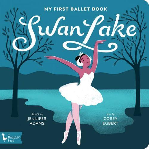 Swan Lake: My First Ballet Book book