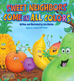Sweet Neighbors Come in All Colors book