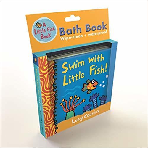 Swim with Little Fish!: Bath Book book