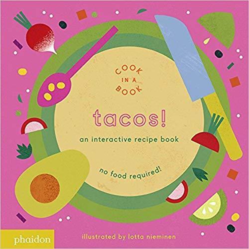 Tacos!: An Interactive Recipe Book book