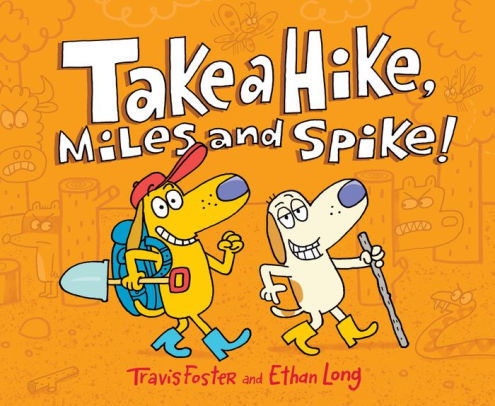 Take a Hike, Miles and Spike! book
