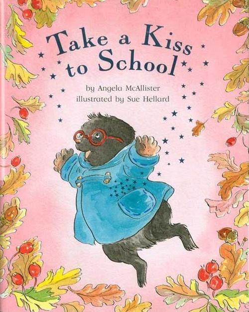 Take a Kiss to School book