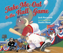Take  Me  Out  to  the  Ball  Game book