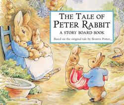 Tale of Peter Rabbit Story Board Book book