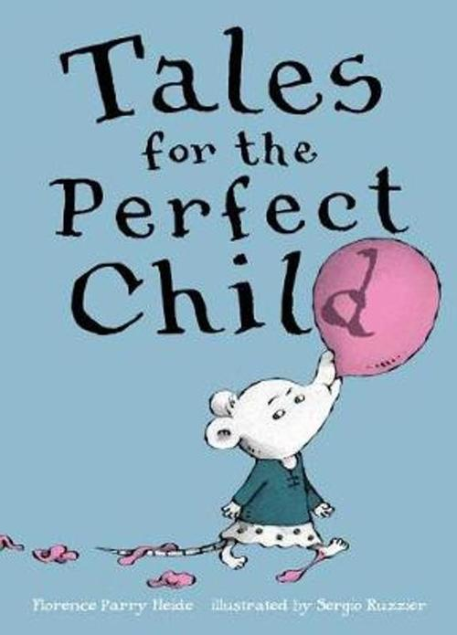 Tales for the Perfect Child book