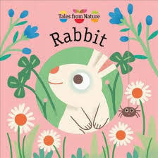 Tales from Nature: Rabbit book
