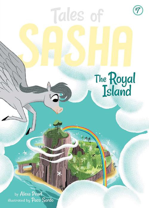 Tales of Sasha 7: The Royal Island book