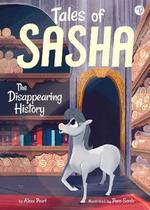 Tales of Sasha 9: The Disappearing History book
