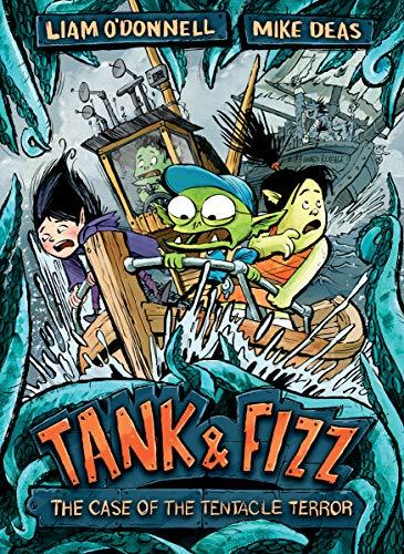 Tank and Fizz: the Case of the Tentacle Terror book