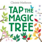 Tap the Magic Tree Board Book book