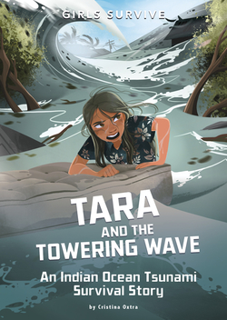 Tara and the Towering Wave: An Indian Ocean Tsunami Survival Story book
