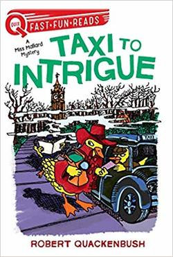 Taxi to Intrigue: A Miss Mallard Mystery book