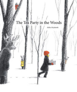 Tea Party in the Woods, The book